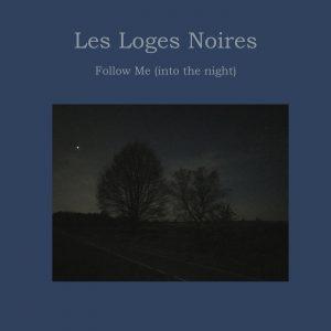 Follow Me (into the Night)